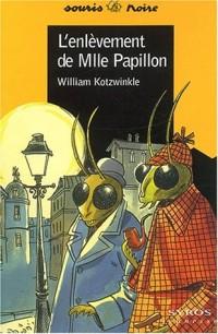 Enlèvement de Mlle Papillon