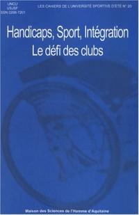 Handicaps, sport, intégration le défi des clubs sportifs