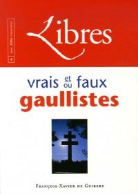 Libres : vrais et faux gaullistes