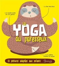Yoga du Paresseux (le)