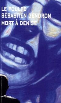 Mort à Denise