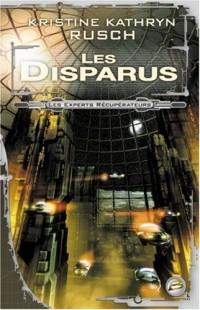 Les Experts récupérateurs, tome 1 : Les Disparus