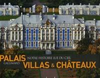 Palais, villas & châteaux