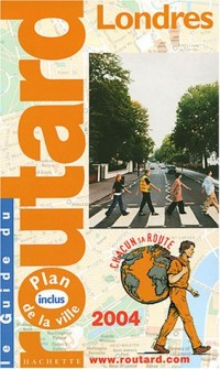 Guide du Routard : Londres 2004