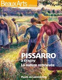 Pissaro à Eragny : L'anarchie et la nature