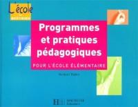 Programmes et pratiques pédagogiques pour l'école élémentaire