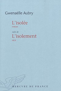 L'Isolee / l'Isolement
