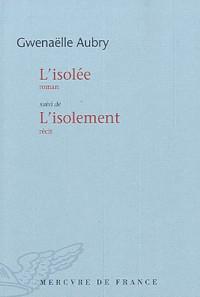 L'isolée / L'isolement