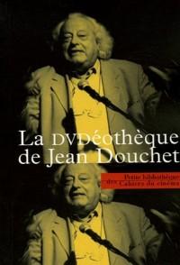 La DVDéothèque de Jean Douchet