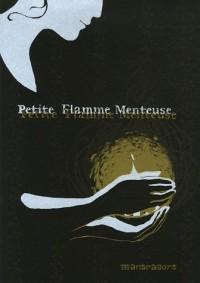 La Rue sans Nom, Tome 2 : Petite Flamme Menteuse