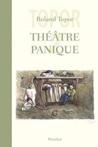 Théâtre panique, tome 2 : Tome 2, Joko fête son anniversaire ; L'hiver sous la table ; L'ambigu