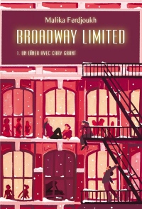 Broadway Limited, Tome 1 :