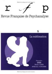 Revue Française de Psychanalyse 5 2t.69 2005 Special Congres l