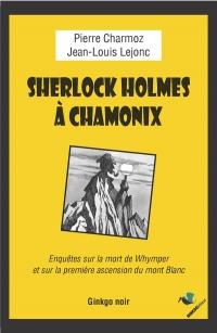 Sherlock Holmes a Chamonix