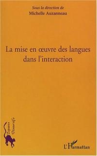 La mise en oeuvre des langues dans l'interaction