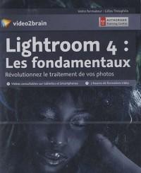 Lightroom 4 : les fondamentaux