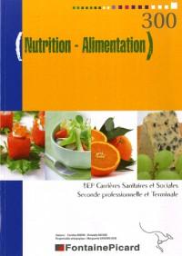 Nutrition-Alimentation 2e professionnelle et Tle BEP CSS