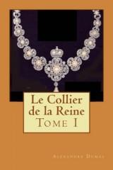 Le Collier de la Reine: Tome I