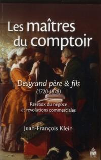 Maitres du Comptoir : Desgrand Pere et Fils