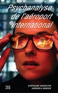 Psychanalyse de l'Aeroport International