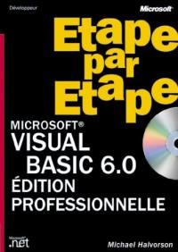 Microsoft Visual Basic 6.0 étape par étape (+ CD-Rom)