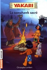 YAKARI T02 - LE TOMAHAWK SACRE [Poche]