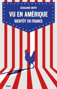 Vu en Amérique... Bientôt en France