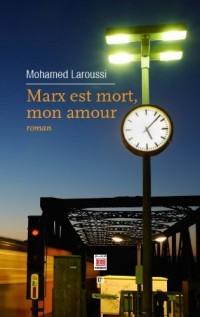 Marx est mort, mon amour