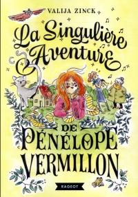 La singulière aventure de Pénélope Vermillon