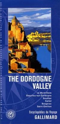The Dordogne Valley : Edition en langue anglaise