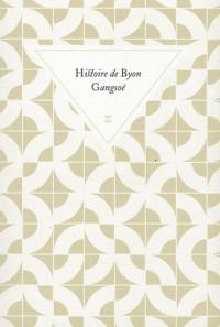 Histoire de Byon Gangsoé