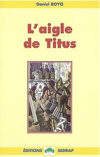 L'aigle de Titus