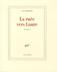 La ruée vers Laure: Divagation