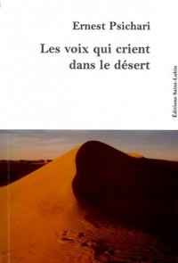 LES VOIX QUI CRIENT DANS LE DESERT