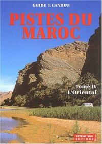 Pistes du Maroc, tome IV : L'Oriental