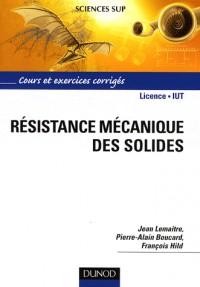 Résistance mécanique des solides : Matériaux et structures