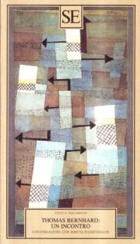 Thomas Bernhard: un incontro