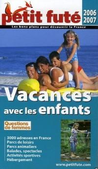Le Petit Futé Vacances avec les enfants