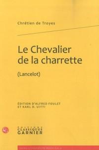Le Chevalier de la charrette : (Lancelot)