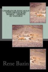 Charles de Foucauld (Explorateur du Maroc - Ermite au Sahara)