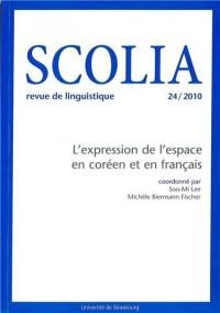 Scolia, N° 24/2010 : L'expression de l'espace en coréen et en français