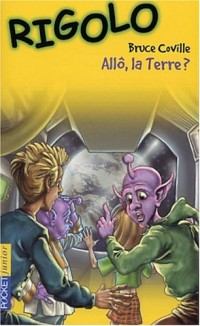 Un extra-terrestre dans ma classe, tome 8 : Allo la Terre ?