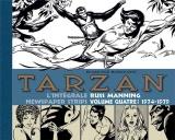 Tarzan : Intégrale Russ Manning Newspaper Strips Volume 4 : 1974-1979