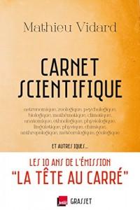 Le Carnet scientifique: astronomique, zoologique, psychologique et autres iques