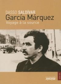 Garcia Marquez : Voyage à la source