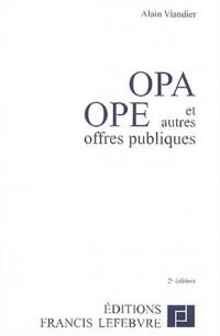 OPA - OPE et autres offres publiques