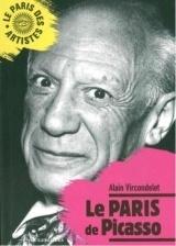 Le Paris de Picasso [Poche]