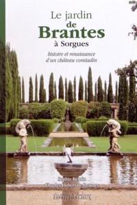 Le jardin de Brantes à Sorgues