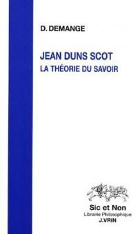 Jean Duns Scot : La théorie du savoir
