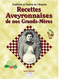 Recettes Aveyronnaises de Nos Grands-Mères